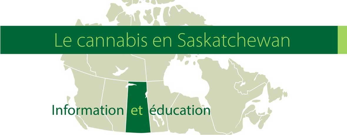 Le cannabis en Saskatchewan