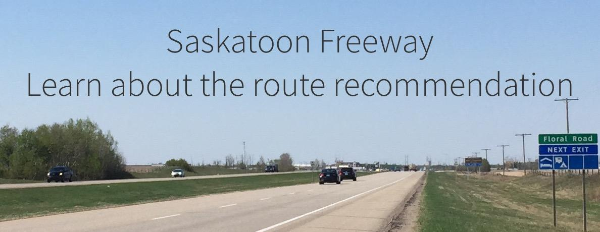 Saskatoon Freeway route recommendation