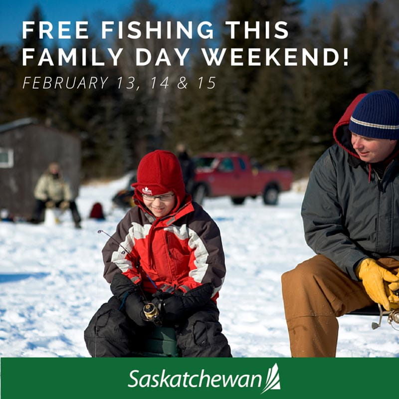 Enjoy Free Fishing Weekend on Family Day Weekend, February 13 - 15 Government Tourism  Saskatchewan Fishing